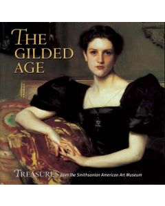 The Gilded Age: Treasures from the Smithsonian American Art Museum
