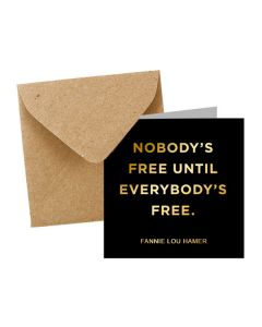 ''Nobody's Free'' Notecard