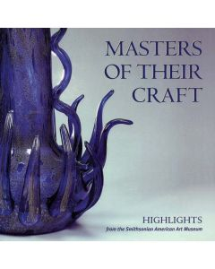Masters of Their Craft: Highlights from the Smithsonian American Art Museum