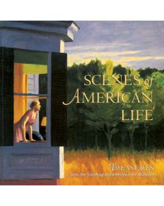 Scenes of American Life: Treasures from the Smithsonian American Art Museum
