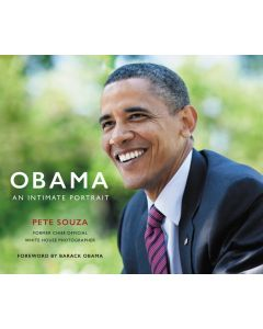 Obama, An Intimate Portrait: The Historic Presidency in Photographs