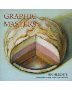 Graphic Masters: Highlights from the Smithsonian American Art Museum