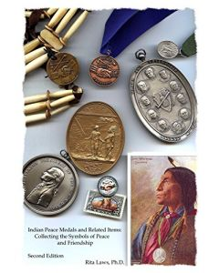 Peace & Friendship: Indian Peace Medals from the Schermer Collection